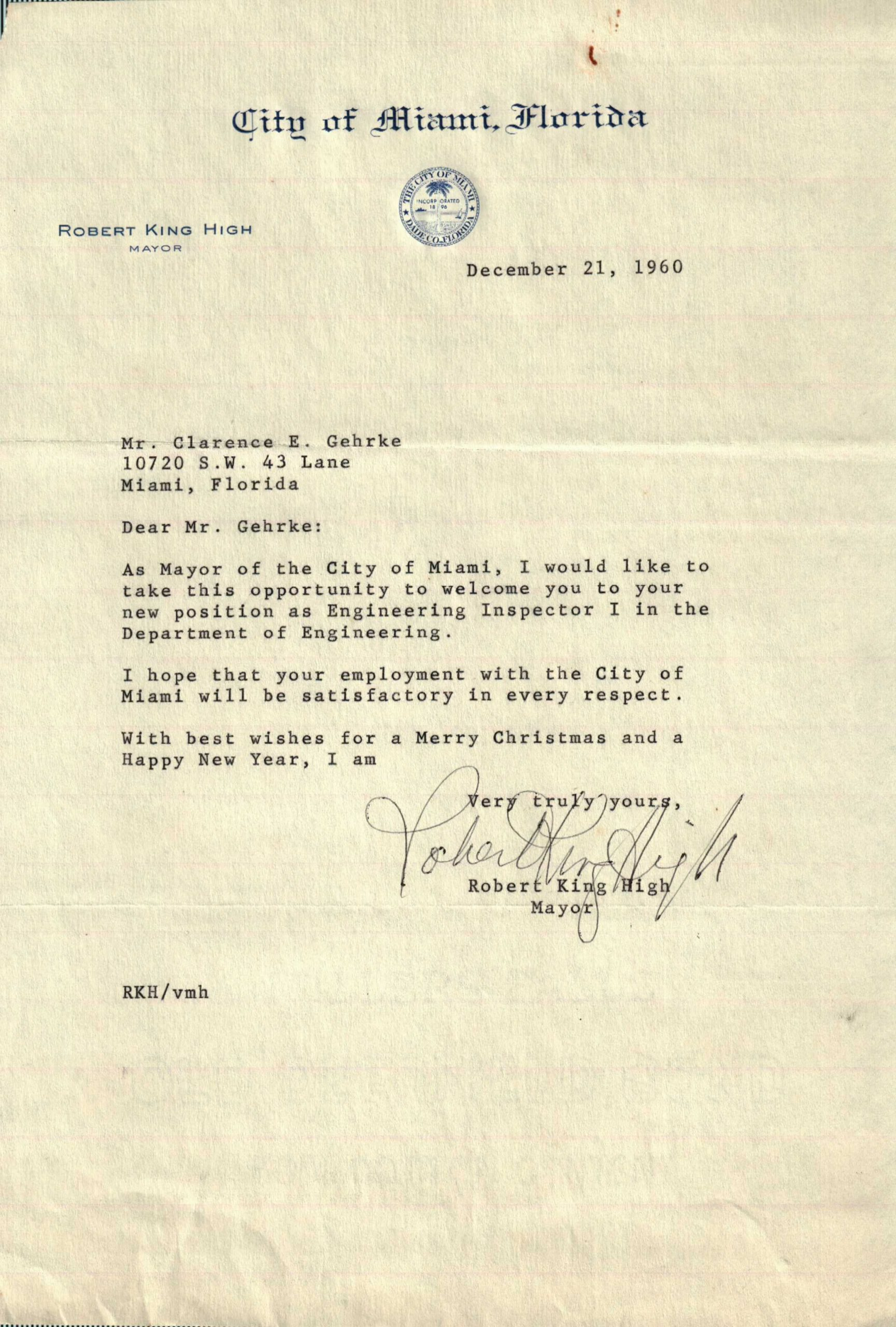 "Mayor Robert King High letter to Clarence (""Bud"") Gehrke upon getting hired by the City of Miami."